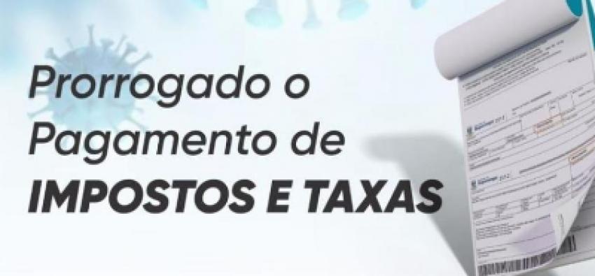 PREFEITURA SUSPENDE VENCIMENTO DE IMPOSTOS ATÉ 10 DE MAIO